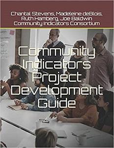 https://communityindicators.net/product/community-indicators-project-development-guid/